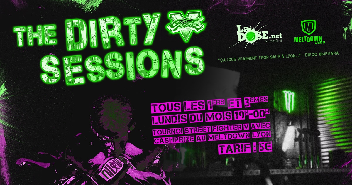 The Dirty (SFV) Sessions - Lundi 24 octobre